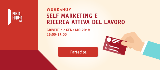 Self Marketing e Ricerca Attiva di Lavoro